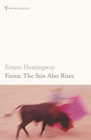 Ernest Hemingway—Fiesta