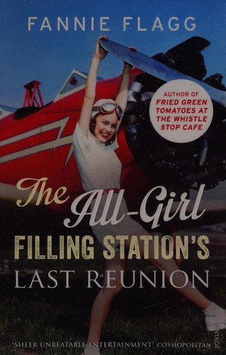 Fannie Flagg—The All-Girl Filling Station's last reunion
