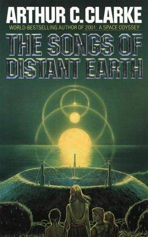 Arthur Charles Clarke—The Songs Of Distant Earth