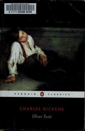 Charles Dickens—Oliver Twist, Or, The Parish Boy's Progress