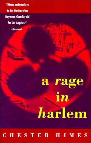 Chester B. Himes—A Rage In Harlem