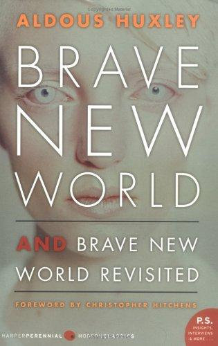 Aldous Huxley—Brave New World And Brave New World Revisited