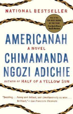 Adichie, Chimamanda—Americanah