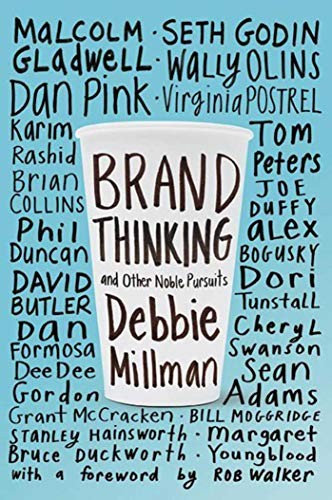 Debbie Millman—Brand Thinking And Other Noble Pursuits