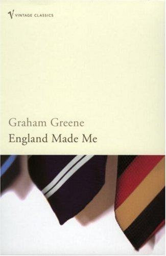 Graham Greene—England Made Me