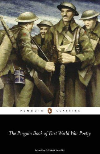 George Walter—The Penguin Book Of First World War Poetry
