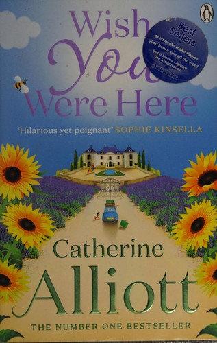 Catherine Alliott—Wish you were here