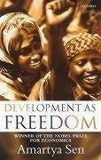 Amartya Sen—Development As Freedom