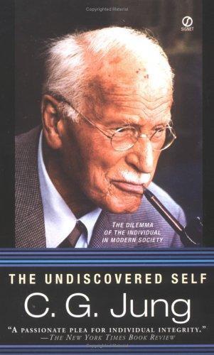 Carl Gustav Jung—The Undiscovered Self
