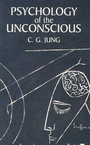 Carl Gustav Jung, Beatrice M. Hinkle—Psychology of the Unconscious