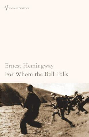 Ernest Hemingway—For Whom The Bell Tolls