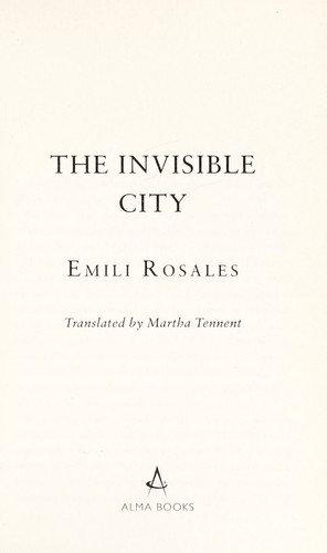 Emili Rosales—The Invisible City