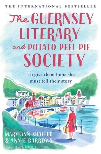 Annie Barrows, Mary Ann Shaffer—The Guernsey Literary And Potato Peel Pie Socie