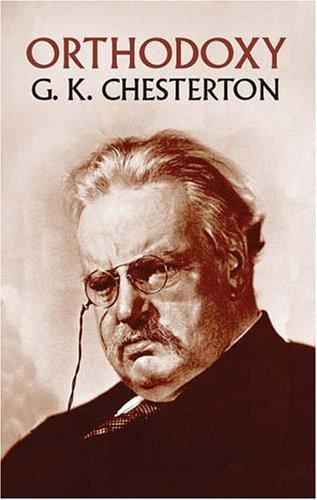 G. K. Chesterton—Orthodoxy