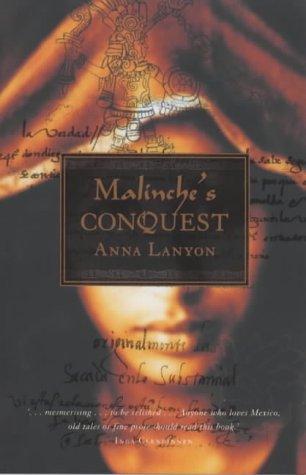 Anna Lanyon—Malinche's Conquest