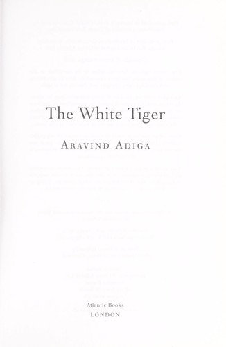 Aravind Adiga—The White Tiger