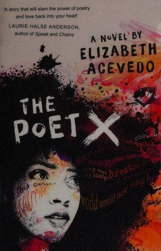 Elizabeth Acevedo—The Poet X