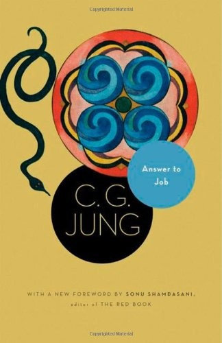 C. G. Jung, Sonu Shamdasani, R. F.C. Hull—Answer to Job - (From Vol. 11 of the