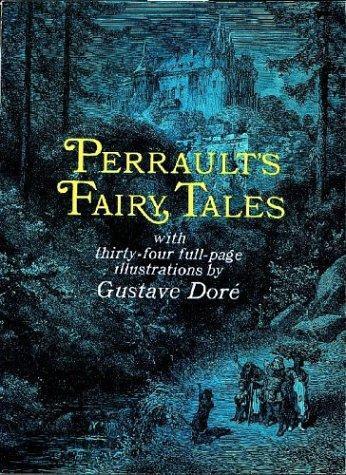Charles Perrault, Gustave Dore—Perrault's Fairy Tales