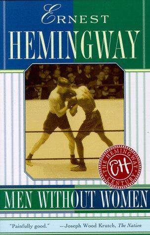 Ernest Hemingway—Men Without Women