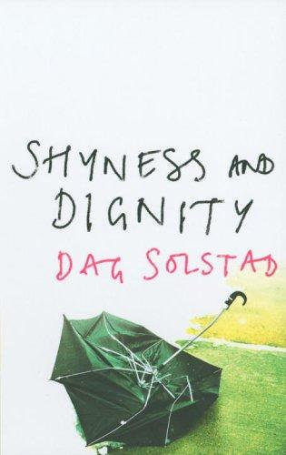 Dag Solstad—Shyness And Dignity