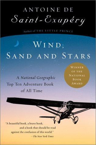Antoine de Saint-Exupéry—Wind, Sand And Stars