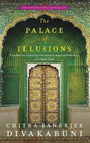 Chitra Banerjee Divakaruni—The Palace Of Illusions