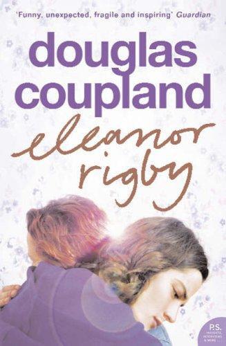 Douglas Coupland—Eleanor Rigby
