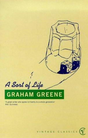 Graham Greene—A Sort Of Life