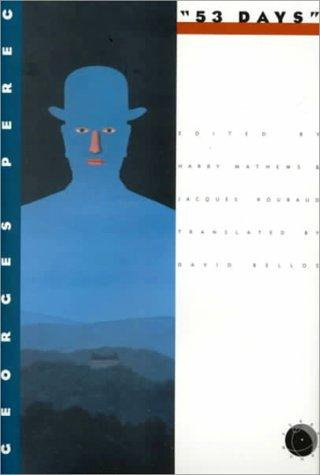 Georges Perec, Harry Mathews—53 Days - A Novel