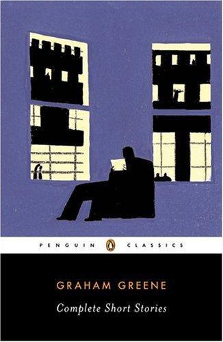 Graham Greene—Complete Short Stories
