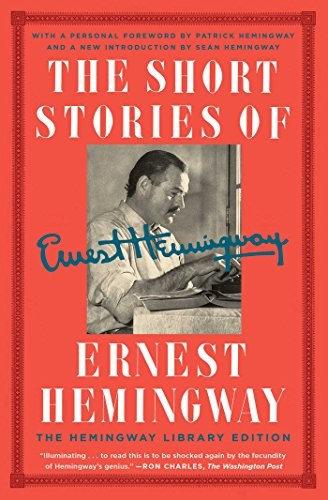 Ernest Hemingway—The Short Stories of Ernest Hemingway - The Hemingway Library