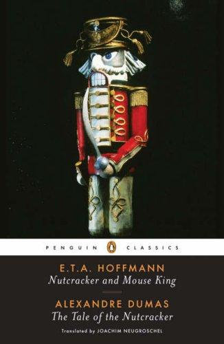 Ernst Theodor Amadeus Hoffmann—The Nutcracker And The Mouse King