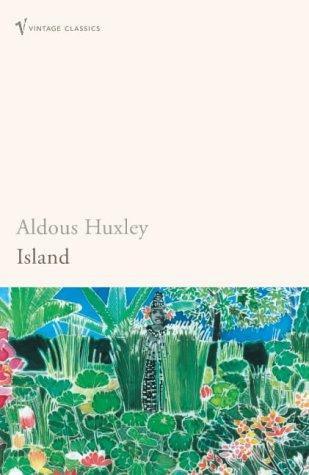 Aldous Huxley—Island