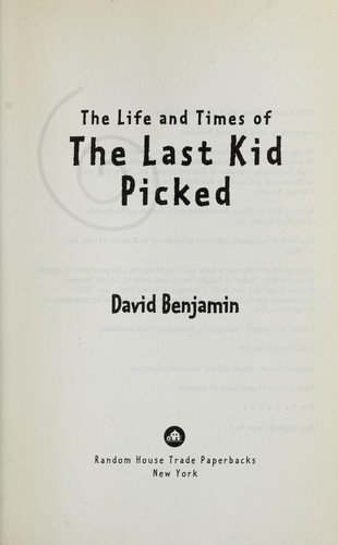 David Benjamin—The Life And Times Of The Last Kid Picked