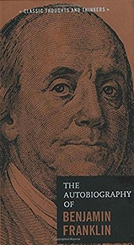 Benjamin Franklin, Benjamin Franklin Wright, Benjamin Franklin—The Autobiograph