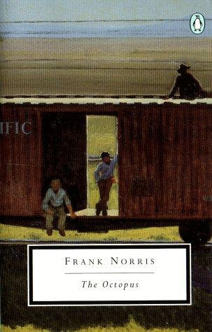 Frank Norris—The Octopus - A Story Of California