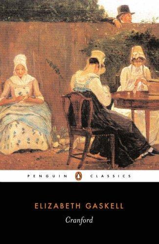 Elizabeth Cleghorn Gaskell—Cranford