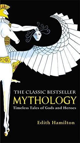 Edith Hamilton—Mythology - Timeless Tales of Gods and Heroes