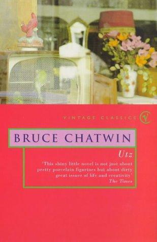 Bruce Chatwin—Utz