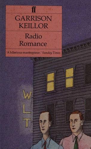 Garrison Keillor—Radio Romance