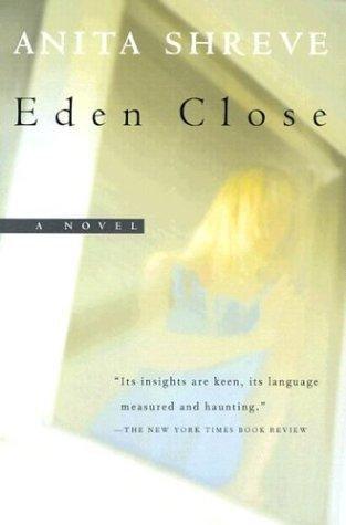 Anita Shreve—Eden Close - A Novel