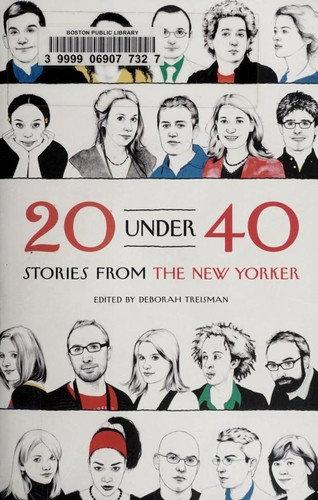 Deborah Treisman—20 Under 40 - Stories From The New Yorker