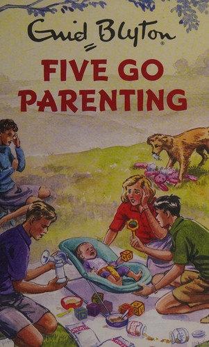 Bruno Vincent—Five go parenting