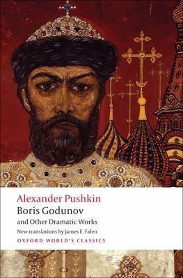 Alexander Pushkin, Caryl Emerson, James E. Falen—Boris Godunov And Other Dramat