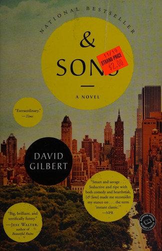 David Gilbert—And Sons