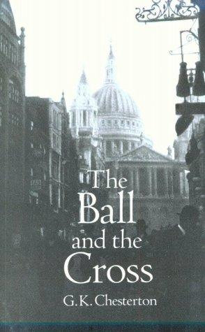 G. K. Chesterton—The Ball And The Cross