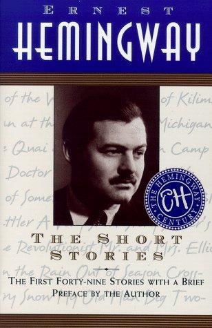 Ernest Hemingway—The Short Stories Of Ernest Hemingway
