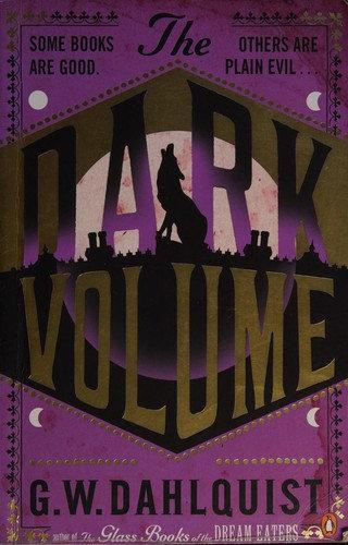 G. W. Dahlquist—Dark Volume