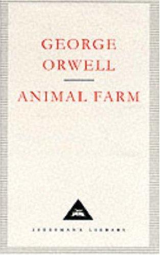 George Orwell—Animal Farm (Everyman's Library Classics)